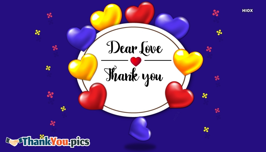 Dear Love Thank You