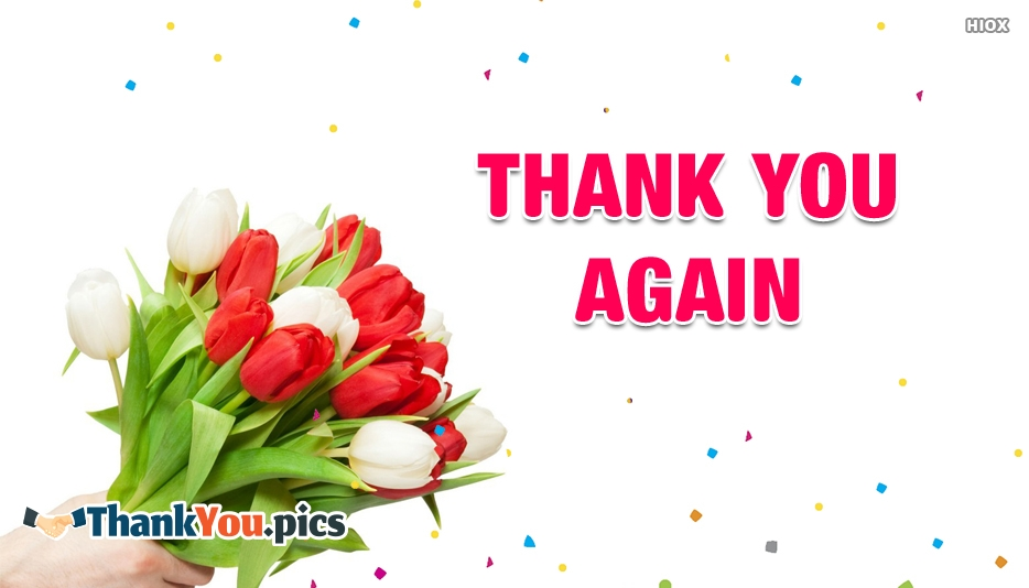 Thank You Again - Thank You Images for Friends