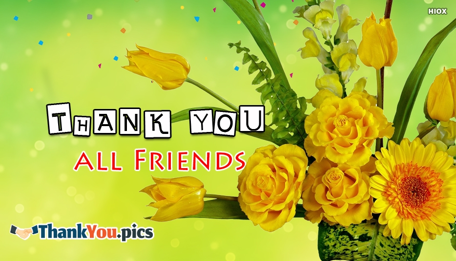 Thank You All Friends - Thank You Images for Colleagues