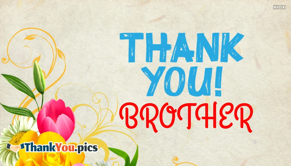 Thank You Brother - Thank You Images for Brother