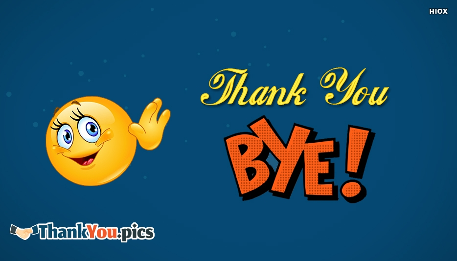 Thank You Bye - Thank You Images for Friends