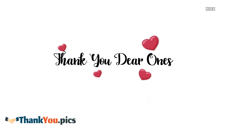Thank You Dear Ones