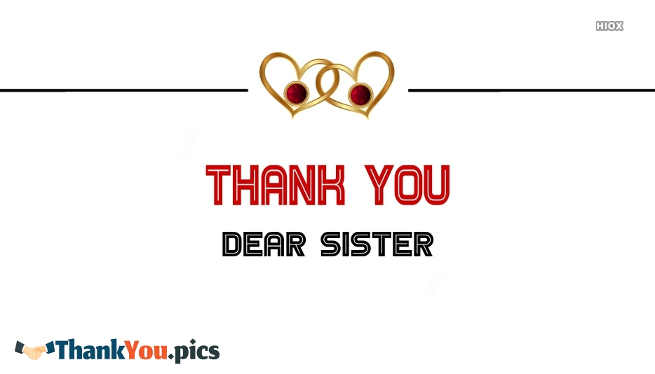 Thank You Sister Images, Pictures