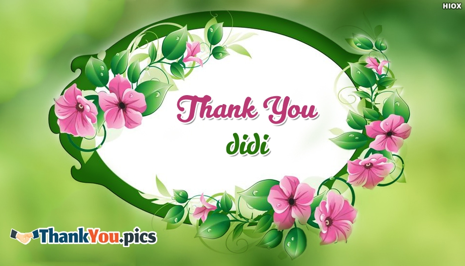 Thank You Didi - Thank You Images for Didi