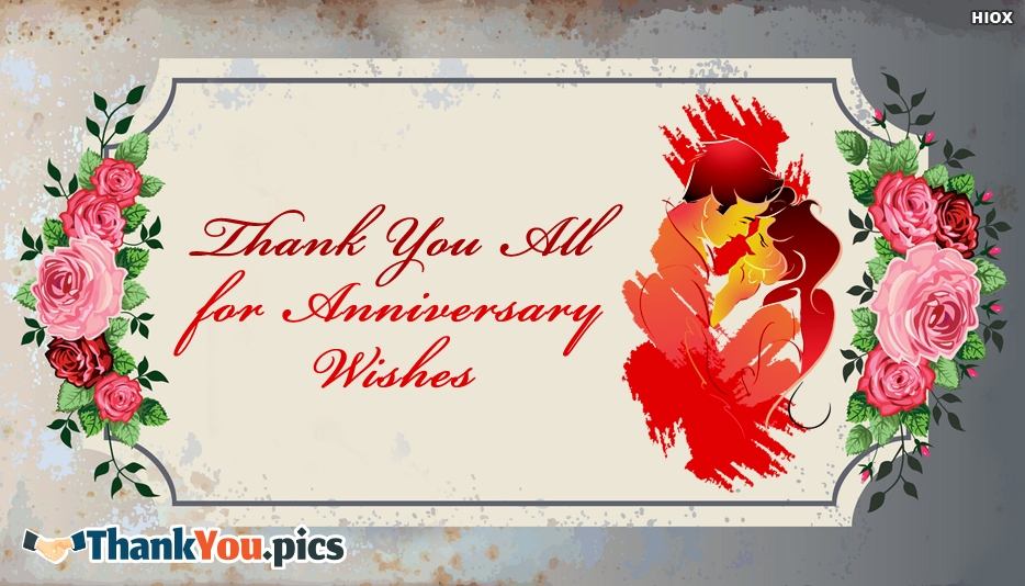 Thank You All For Anniversary Wishes