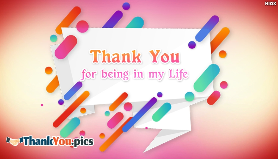 Thank You For Being In My Life - Thank You Images for Life Partner