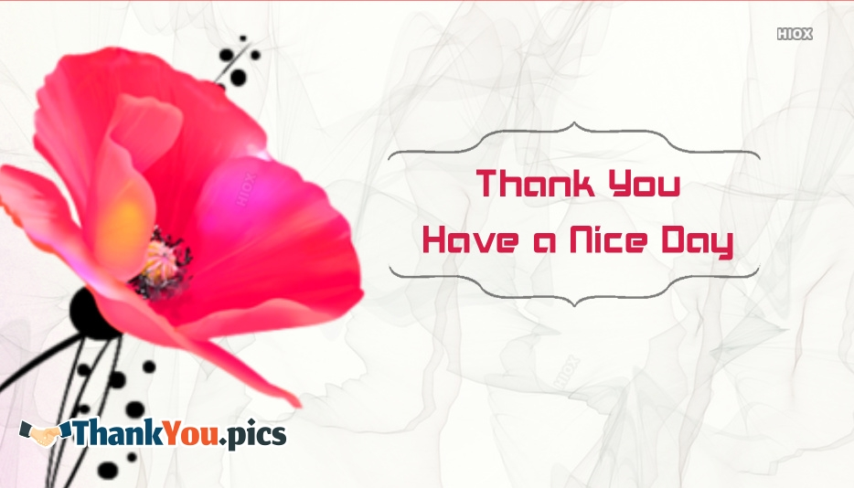 Thank You Have A Nice Day Images