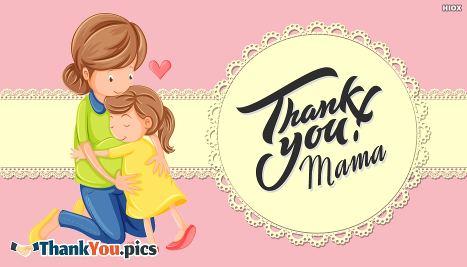 Thank You Mama Message