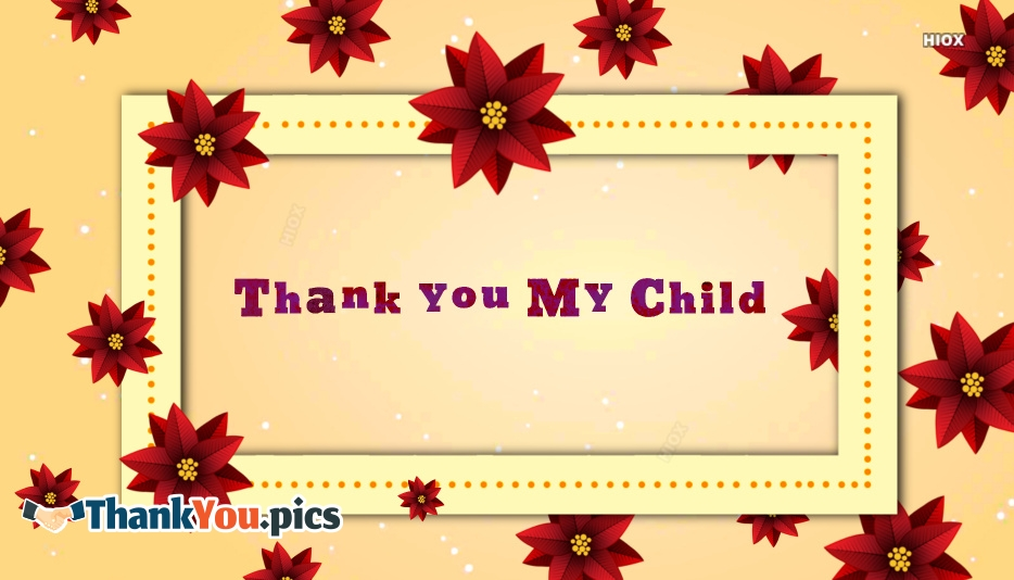 Thank You My Child