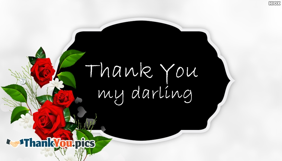 Thank You My Darling - Thank You Images for Darling
