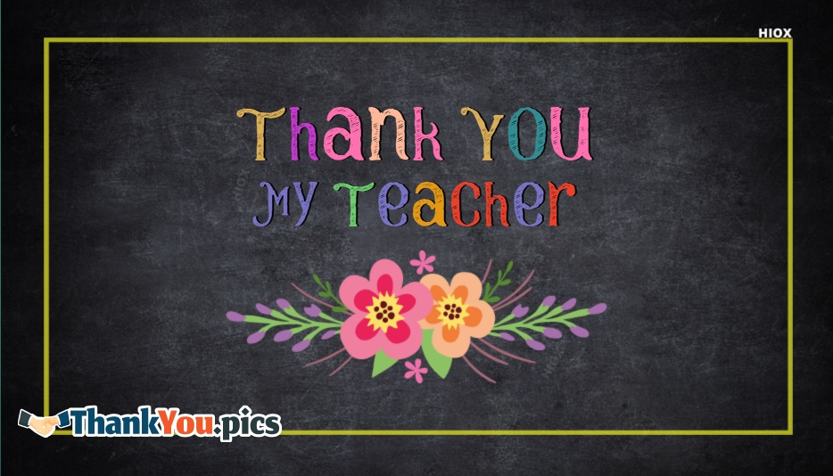 Thank You My Teacher