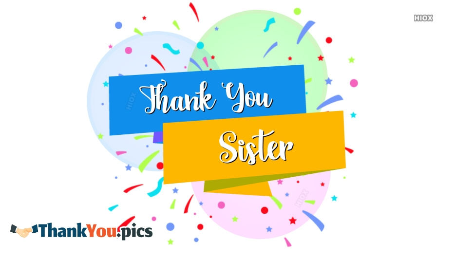 Thank You Images for Sister