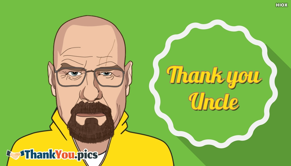 Thank You Uncle Image