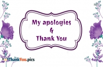 My Apologies And Thank You