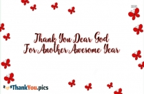 Thank You Dear God For Another Awesome Year