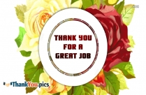 Thank You For A Great Job