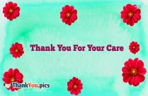 Thank You For Your Care