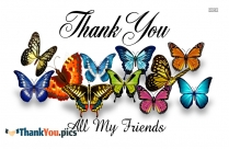 Thank You My All Friends