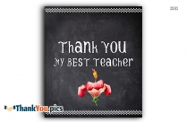 Thank You My Best Teacher Quotes