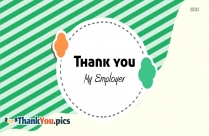 Thank You My Employer