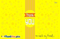 Thank You My Dear Friend Images