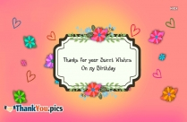 Thanks For Your Sweet Wishes On My Birthday
