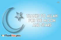 Thanks To Allah For The Moon And Stars